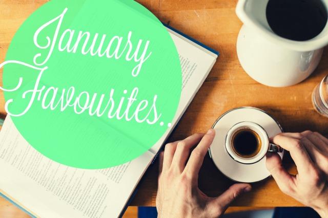January Favourites.jpg
